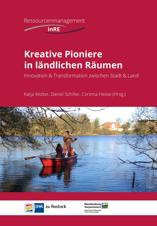 Buch Kreative Pioniere im ländlichem Raum . Innovation & Transformation zwischen Stadt & Land